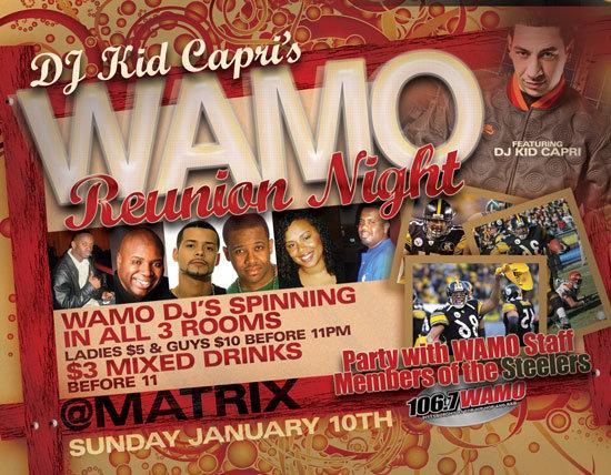 Sunday January 10th @ MATRIX -- WAMO's Reunion Party w/ Kid Capri