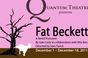 """Quantum Theatre Pittsburgh presents """"Fat Beckett"""""""