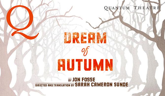 Quantum Theater  Dream of Autumn