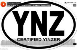 Burgh Going Up Yinzer Remix